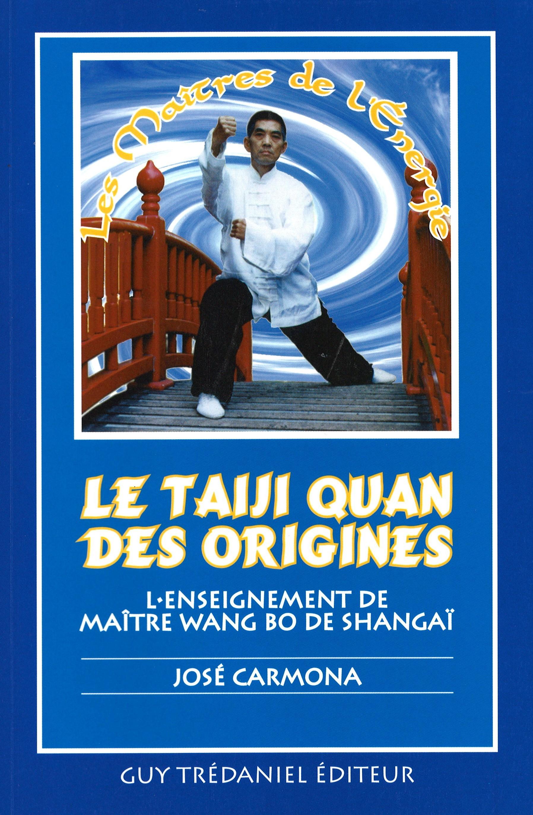 Le TAIJIQUAN des origines