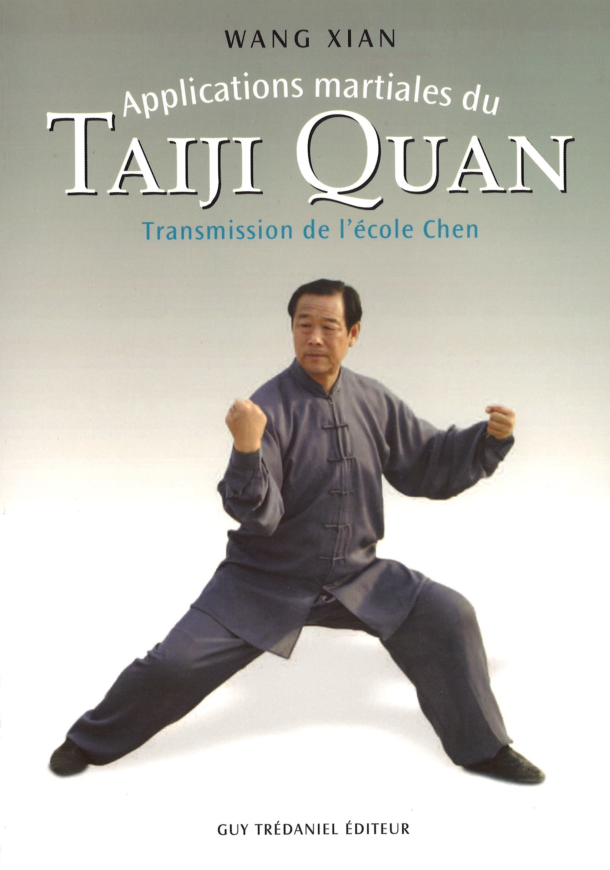 Applications martiales du TAIJIQUAN