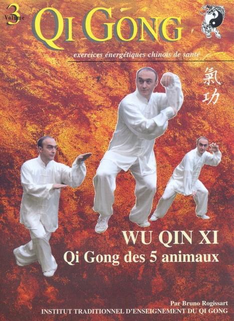 QI GONG des 5 ANIMAUX - WU QIN XI