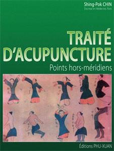 Traité d'acupuncture : Points hors méridiens