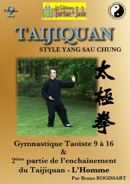 TAICHI CHUAN 'l'Homme' & Gymnastique taoïste 9 à 16