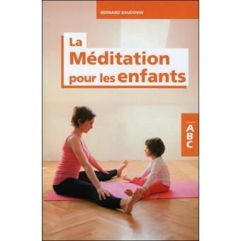 ABC La méditation pour les enfants