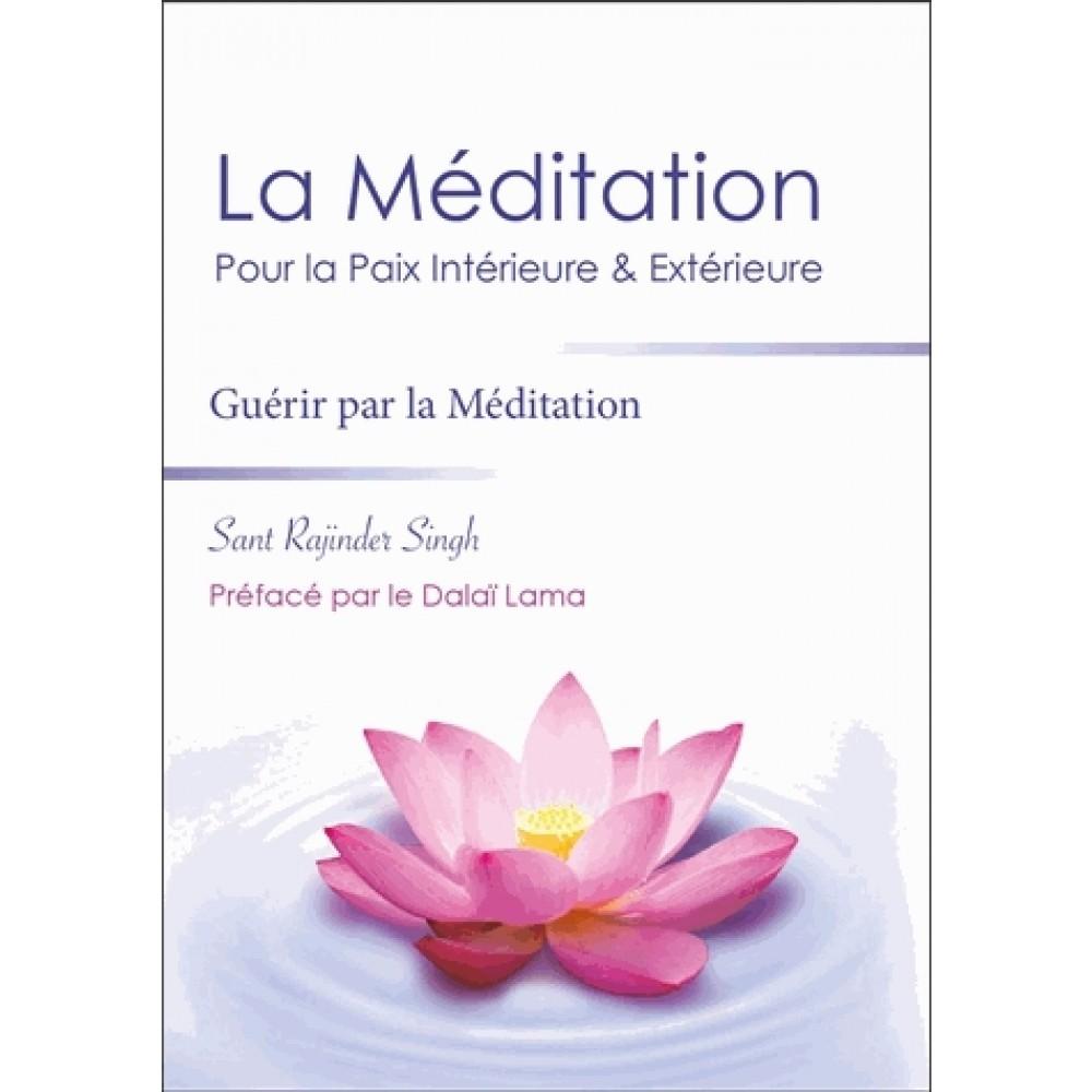 La méditation pour la paix intérieure et extérieure