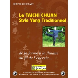 LE TAICHI CHUAN Style Yang Traditionnel
