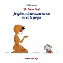 Livre Je gère mieux mon stress avec le yoga