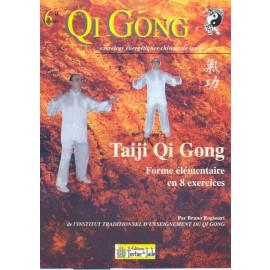 TAIJI QI GONG 'élémentaires' en 8 exercices