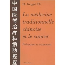 MEDECINE TRAD. CHINOISE ET LE CANCER