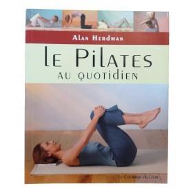 Le Pilates au quotidien : Exercices simples à faire chez soi